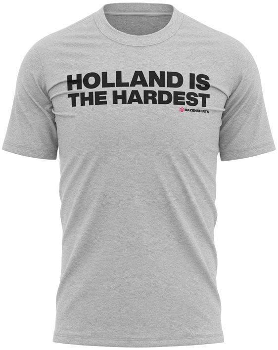 holland is the hardest heren tshirt grijs