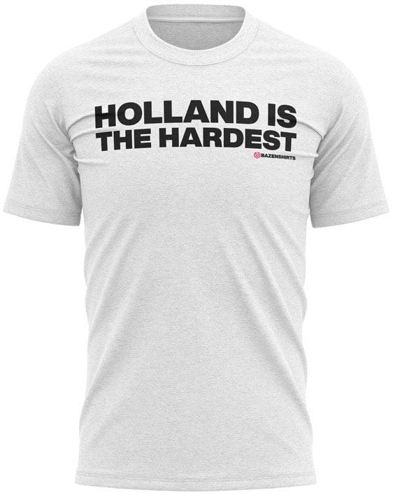 holland is the hardest heren tshirt wit